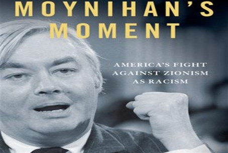Moynihan's Moment by Gil Troy